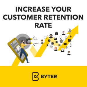 Increase Your Customer Retention Rate