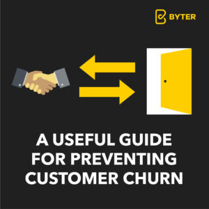 A Useful Guide for Preventing Customer Churn