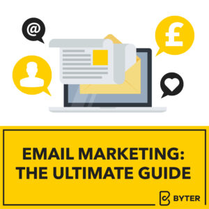 Email Marketing: The Ultimate Guide